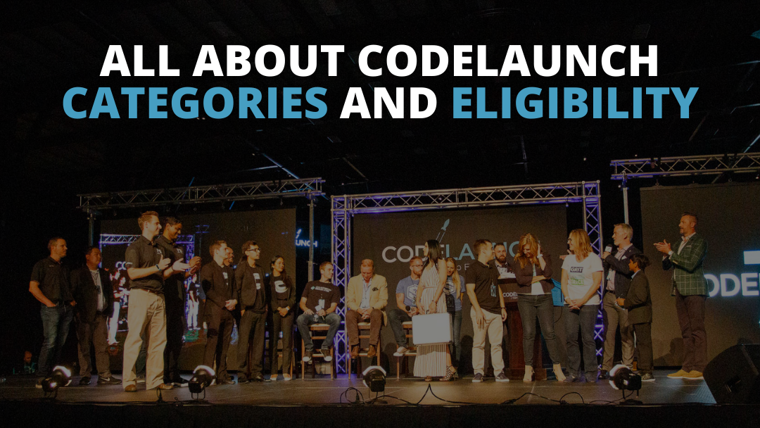 All About CodeLaunch Categories and Eligibility