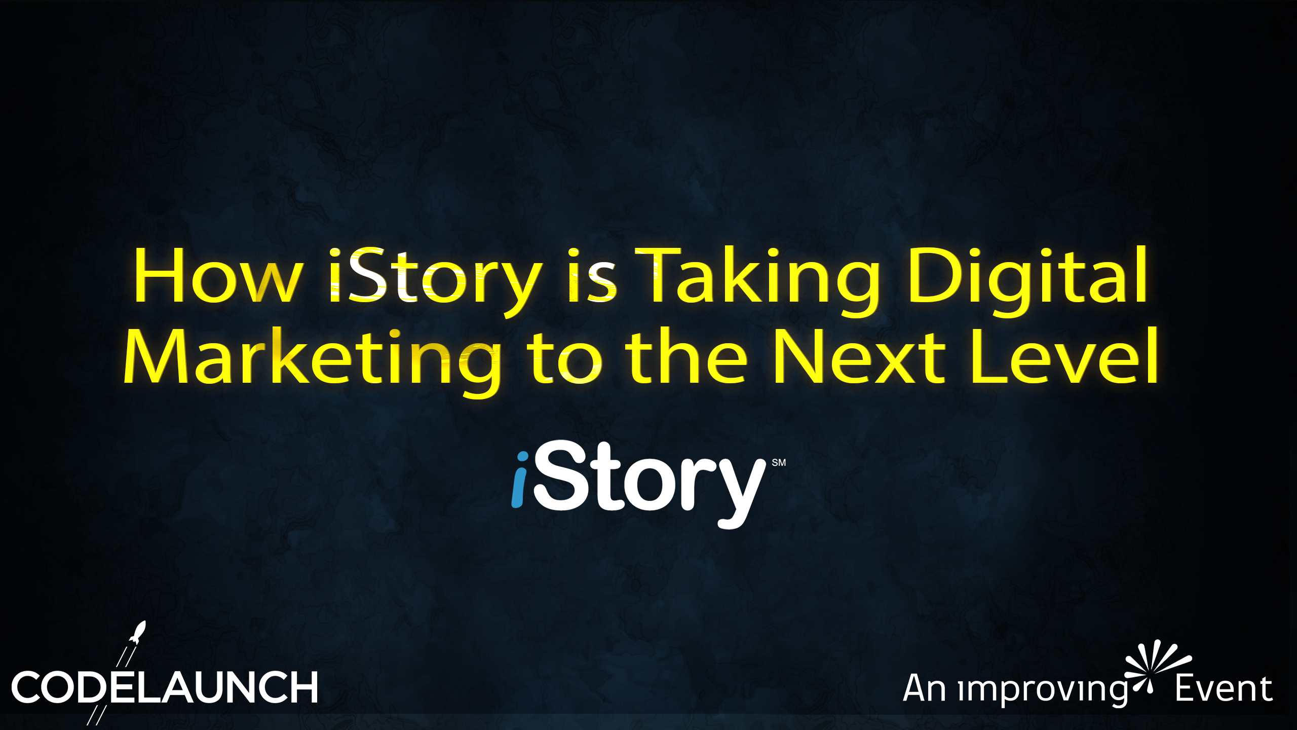 How iStory is Taking Digital Marketing to the Next Level