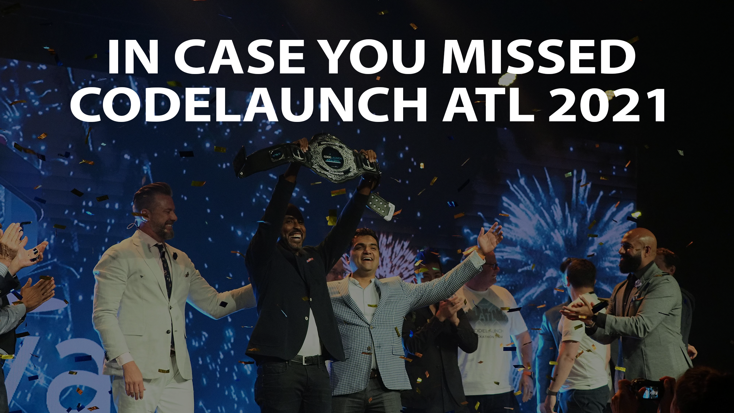 In Case You Missed CodeLaunch ATL 2021